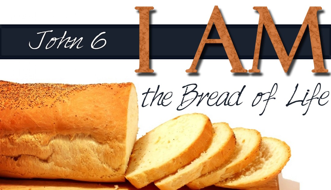 "John 6:51 – ""I am the living bread"""