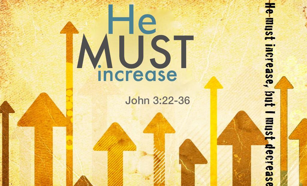 【读圣经学英语】祂必扩增,我必衰减