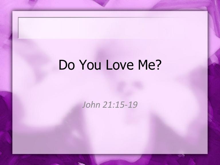 【读圣经学英语】 你爱我么?