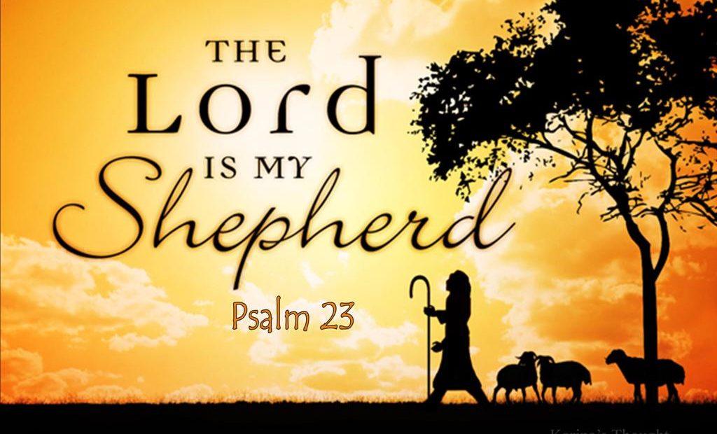 耶和华是我的牧者,恩爱随我一生一世