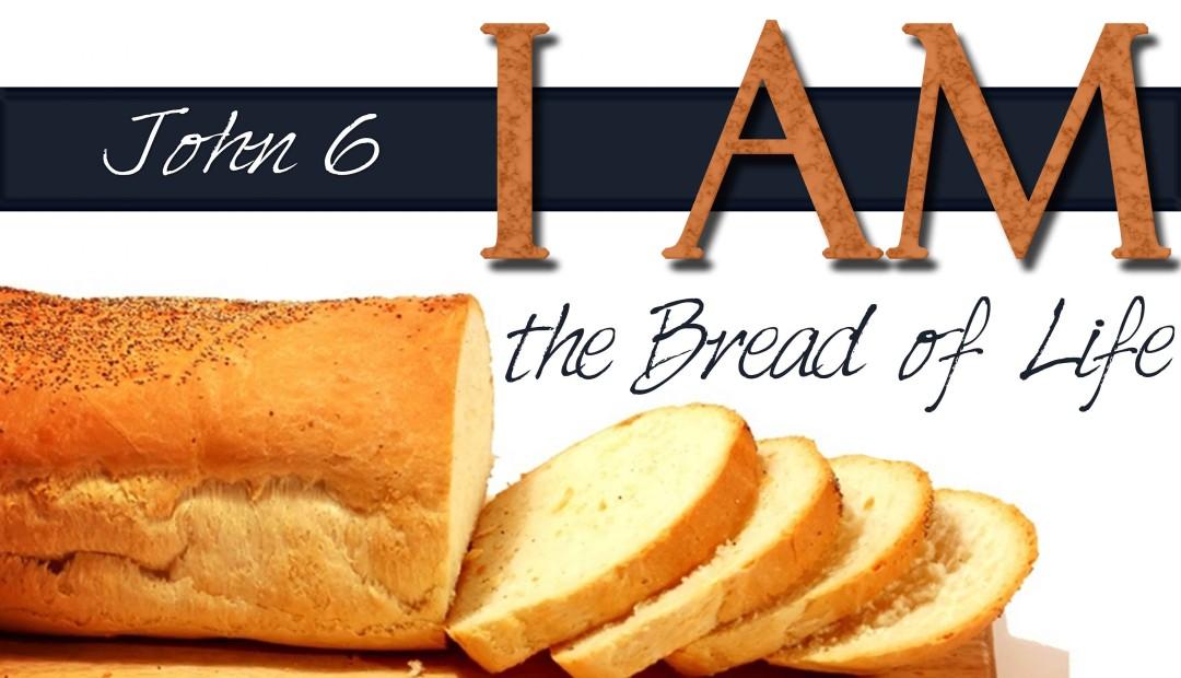 "John 6:51 – ""I am the living bread"""