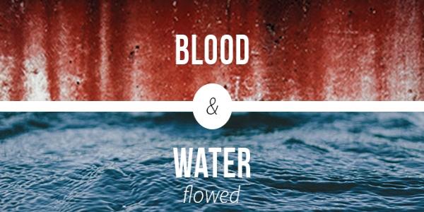 【读圣经学英语】血和水