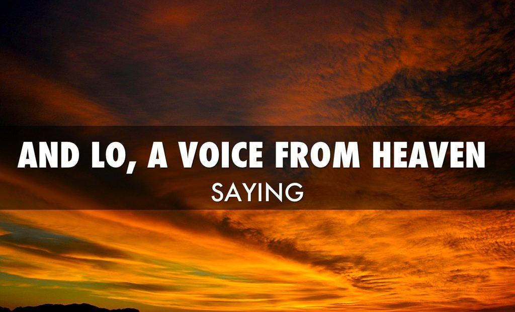 【读圣经学英语】有声音从诸天之上出来